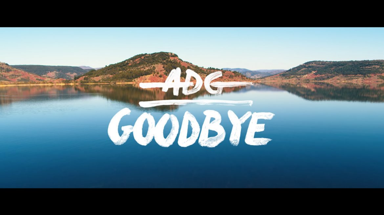 Drone – Clip ADG goodbye